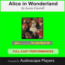 Alice in Wonderland: with The Little Match Girl...